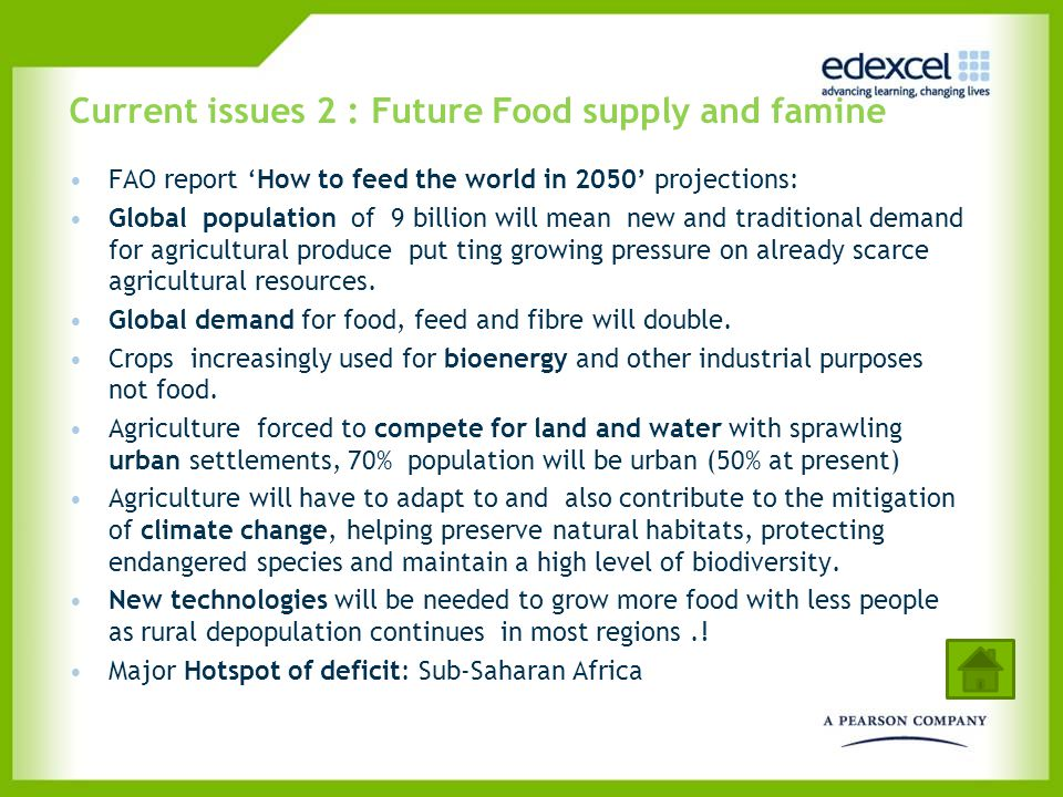 Current issues 2 : Future Food supply and famine