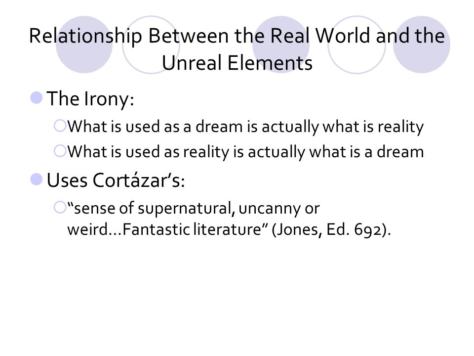 Relationship Between the Real World and the Unreal Elements