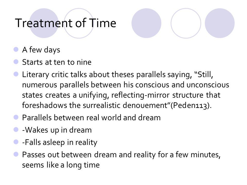 Treatment of Time A few days Starts at ten to nine