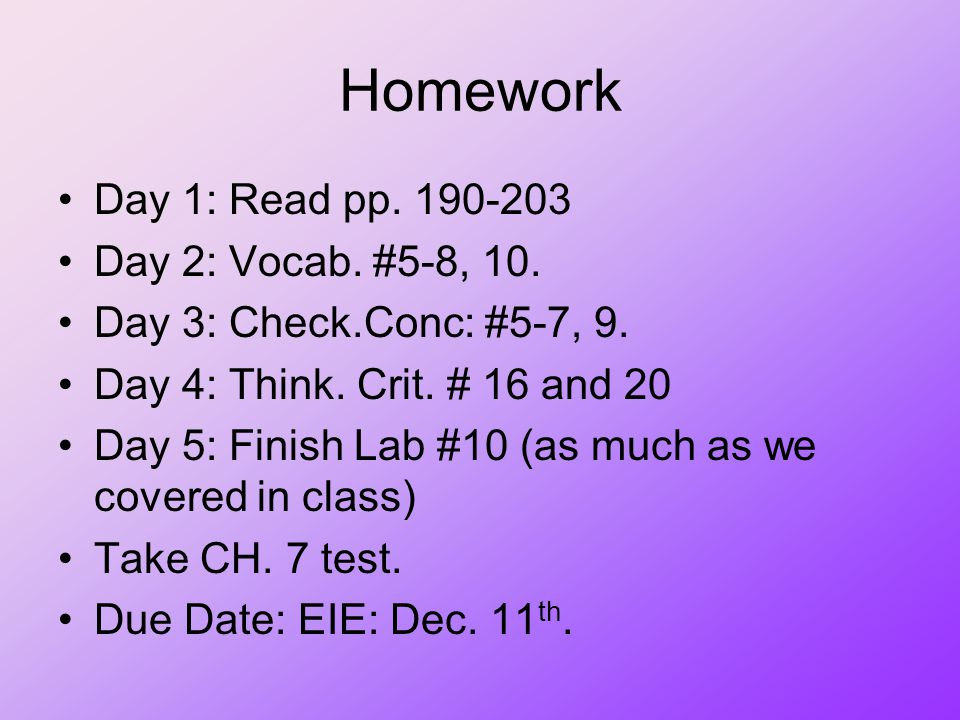 Homework Day 1: Read pp Day 2: Vocab. #5-8, 10.