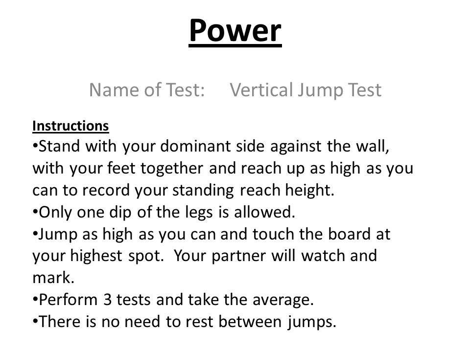 Name of Test: Vertical Jump Test