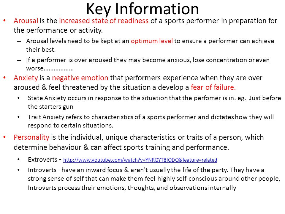 Key Information Arousal is the increased state of readiness of a sports performer in preparation for the performance or activity.