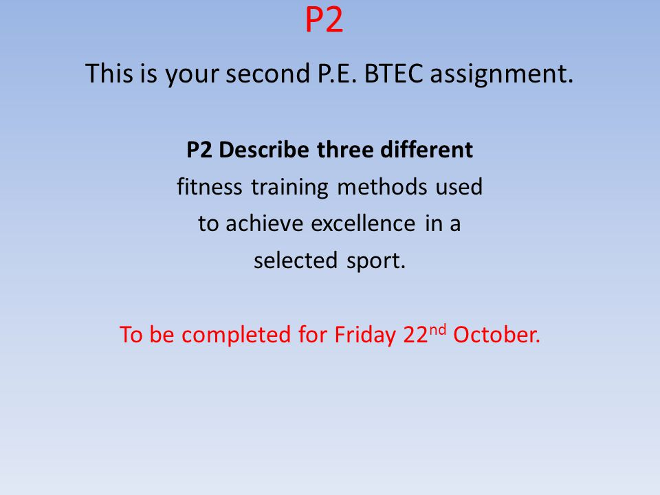 P2 Describe three different