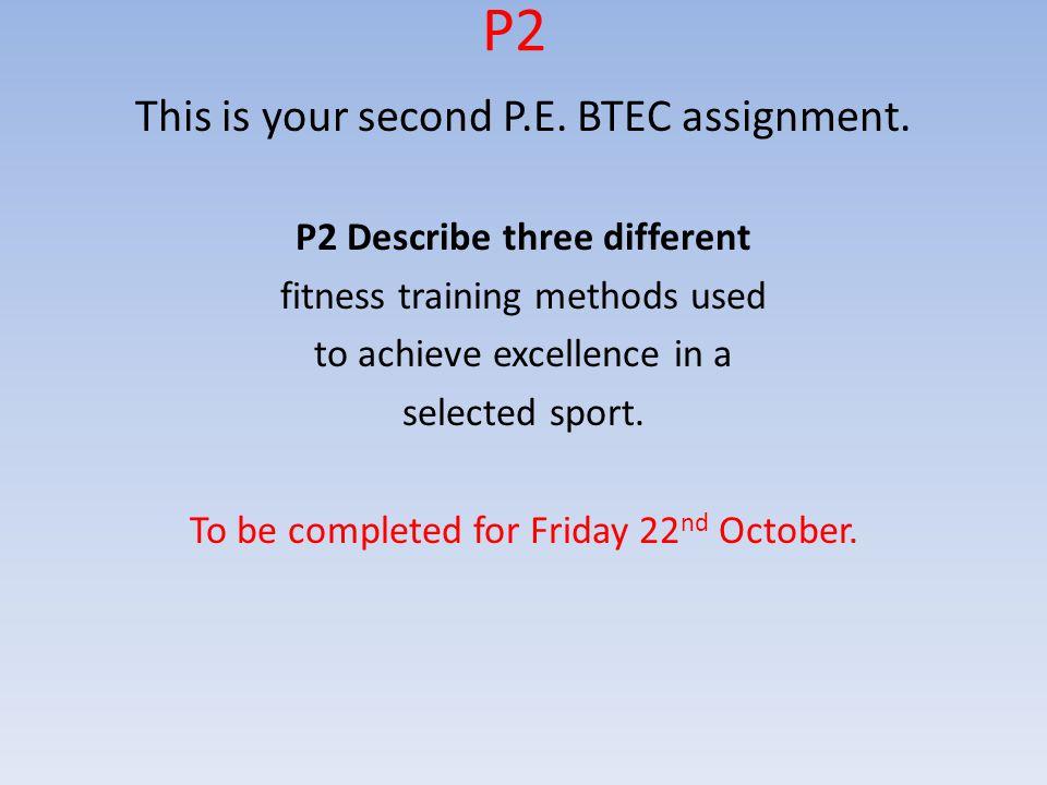 P2 Describe three different