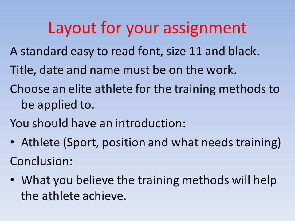 Layout for your assignment