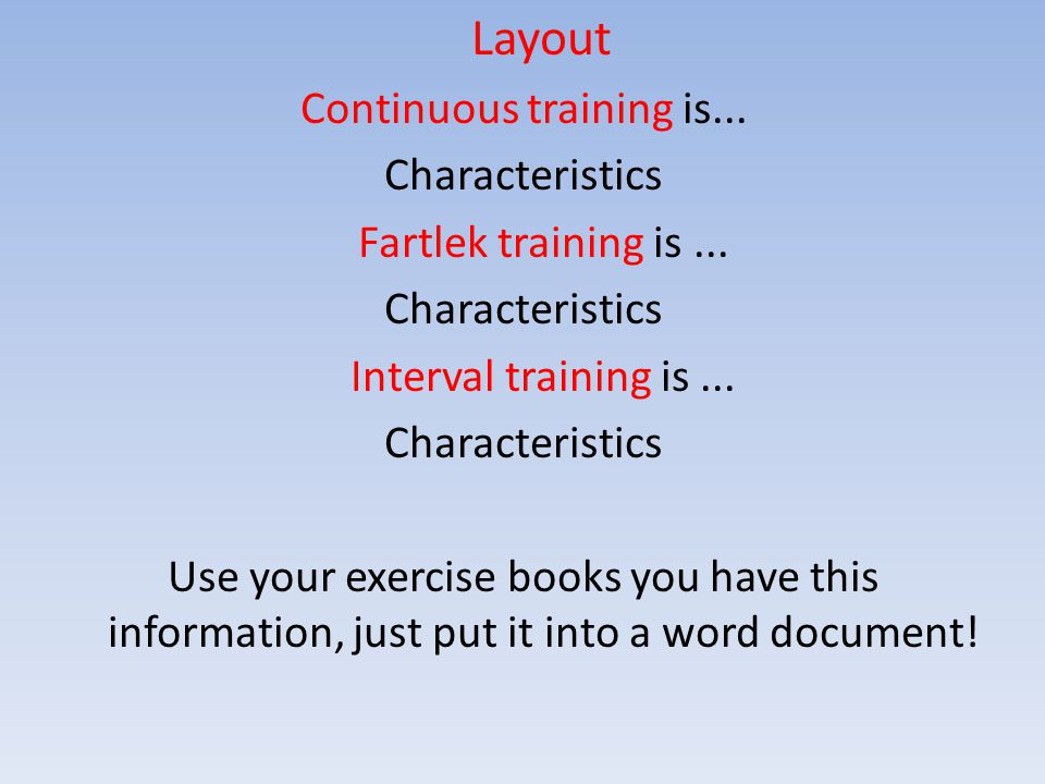 Continuous training is...