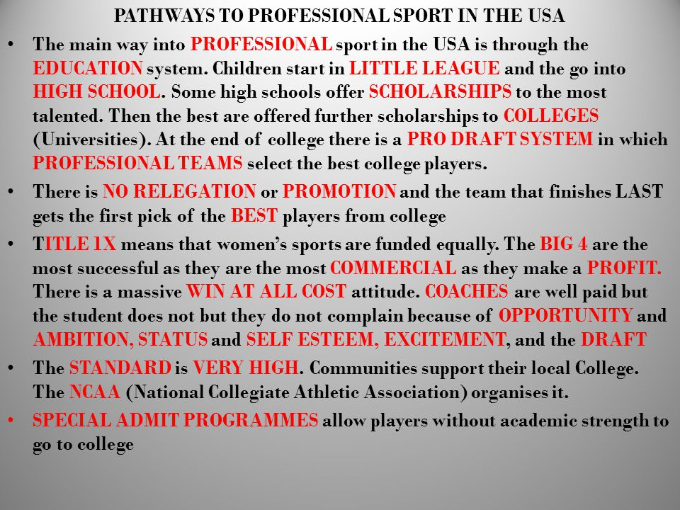 PATHWAYS TO PROFESSIONAL SPORT IN THE USA