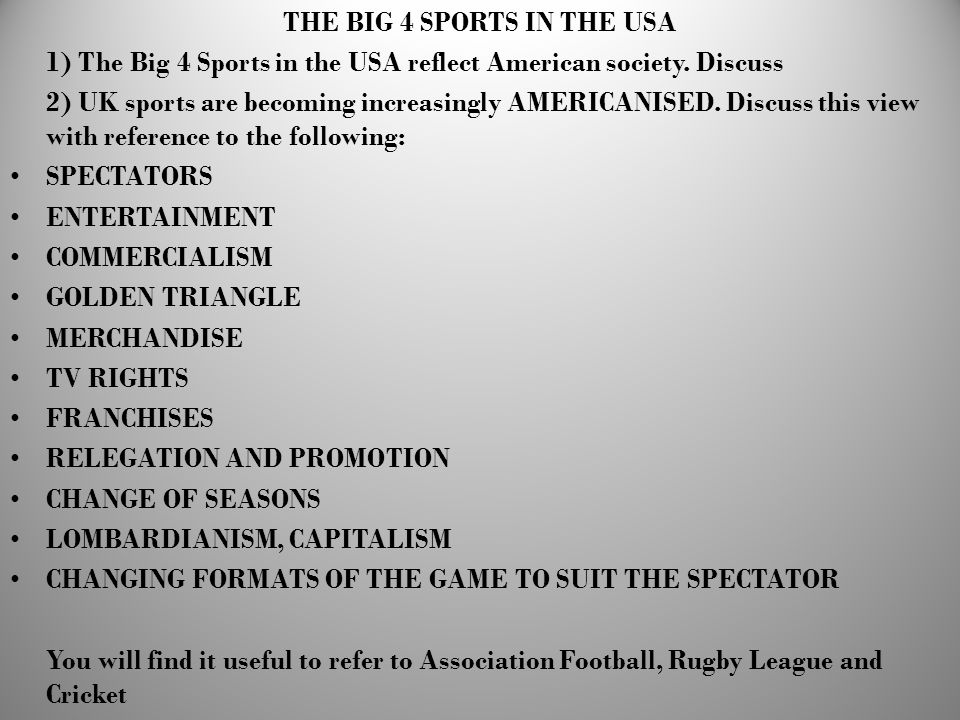 THE BIG 4 SPORTS IN THE USA