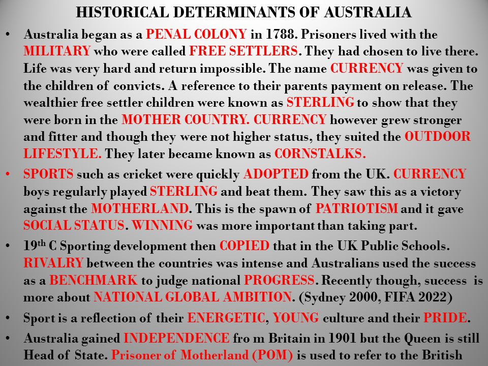 HISTORICAL DETERMINANTS OF AUSTRALIA