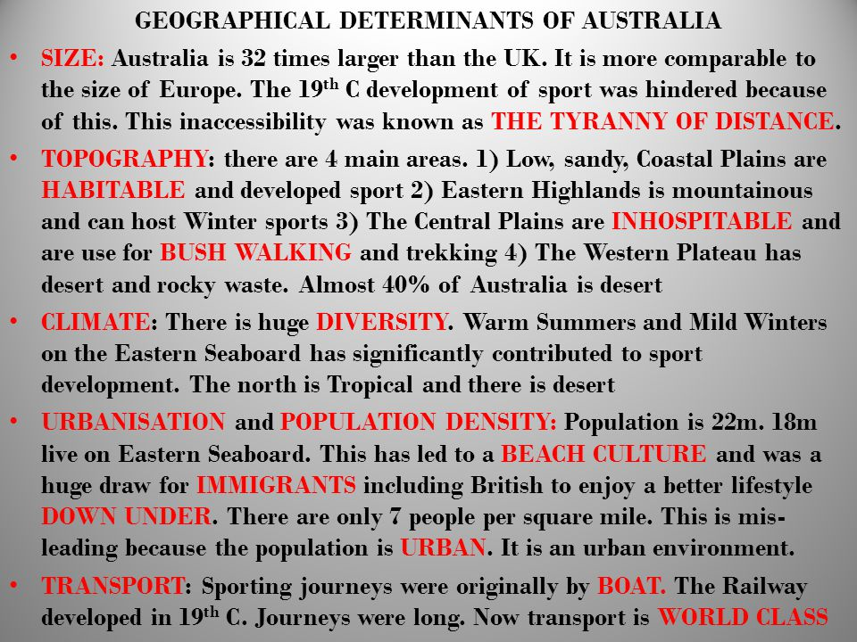 GEOGRAPHICAL DETERMINANTS OF AUSTRALIA