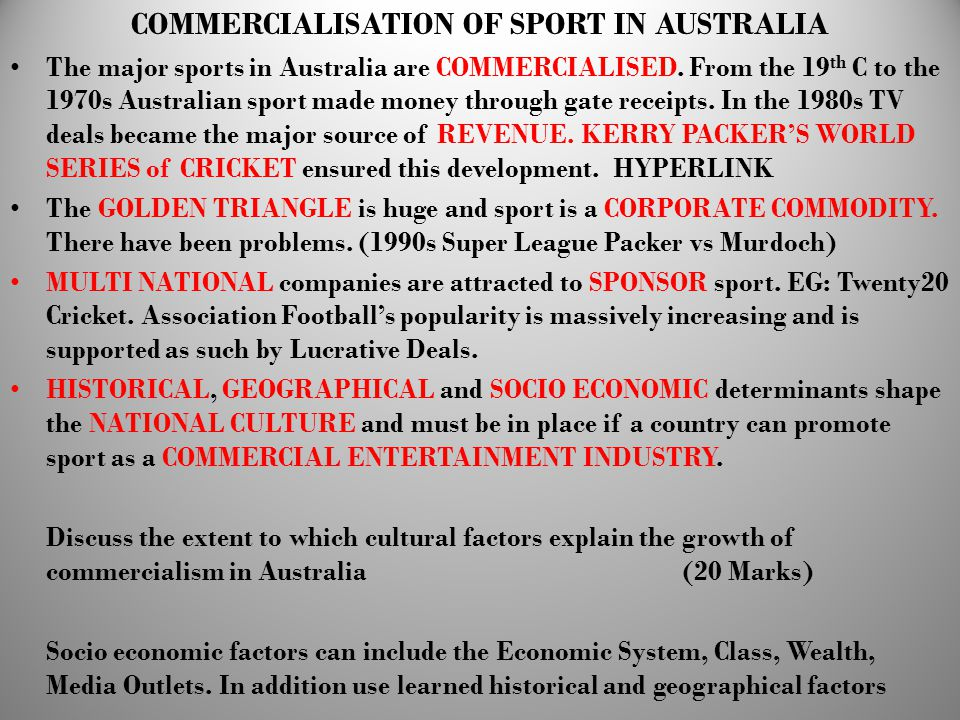 COMMERCIALISATION OF SPORT IN AUSTRALIA