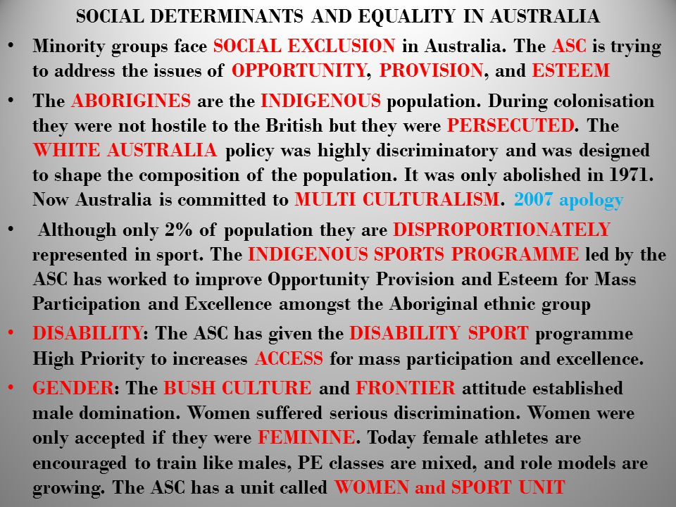 SOCIAL DETERMINANTS AND EQUALITY IN AUSTRALIA