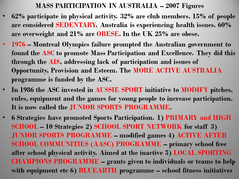 MASS PARTICIPATION IN AUSTRALIA – 2007 Figures