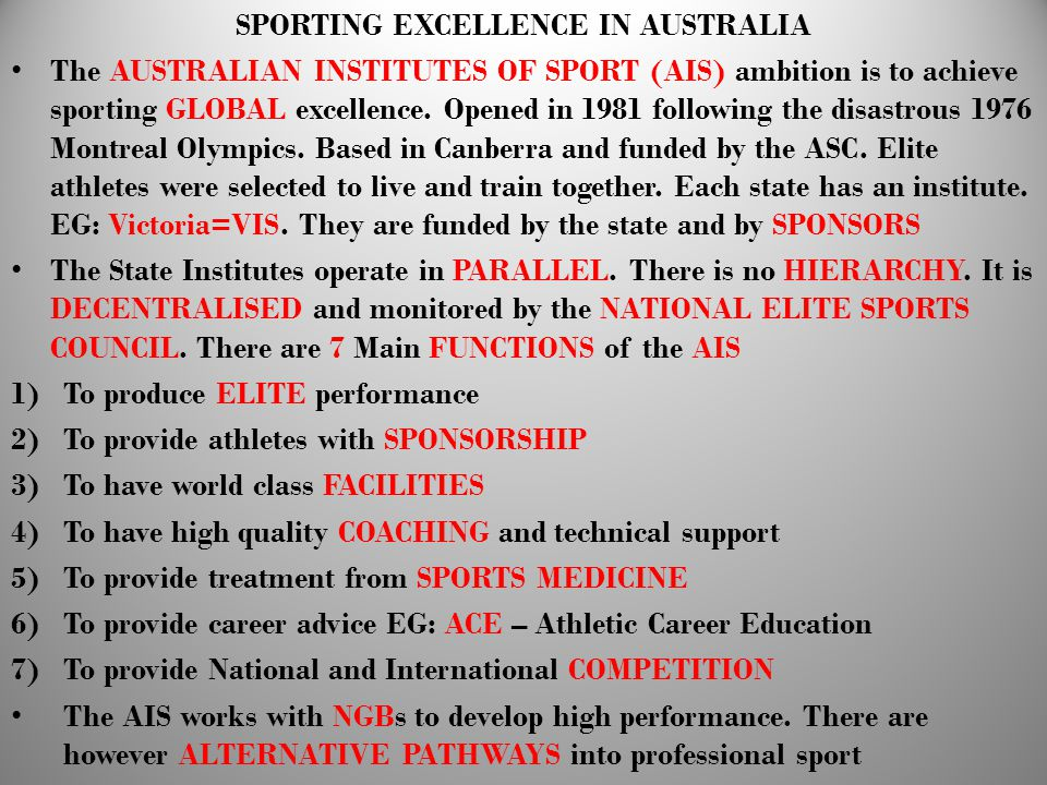 SPORTING EXCELLENCE IN AUSTRALIA