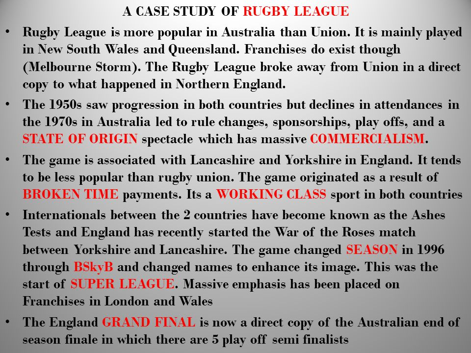 A CASE STUDY OF RUGBY LEAGUE