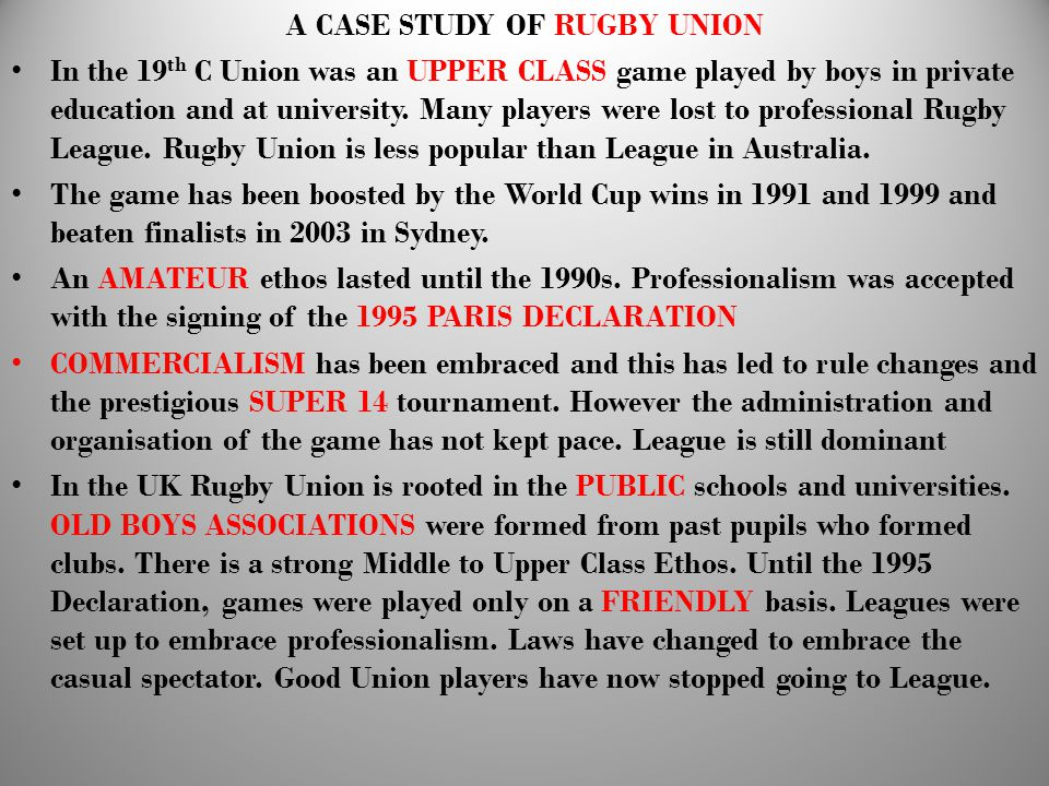 A CASE STUDY OF RUGBY UNION