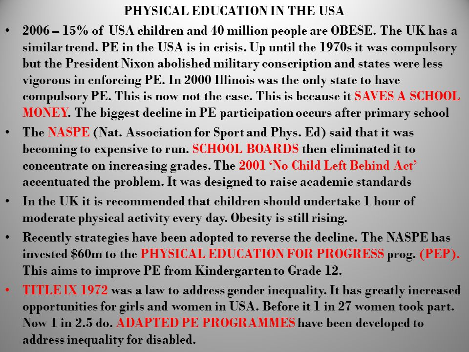 PHYSICAL EDUCATION IN THE USA