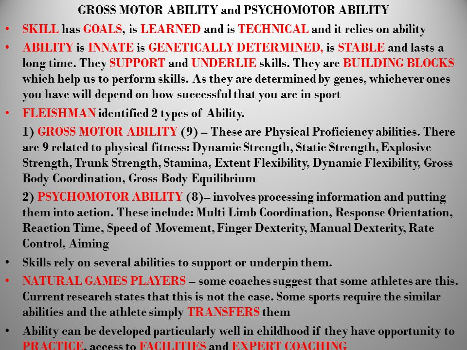 GROSS MOTOR ABILITY and PSYCHOMOTOR ABILITY