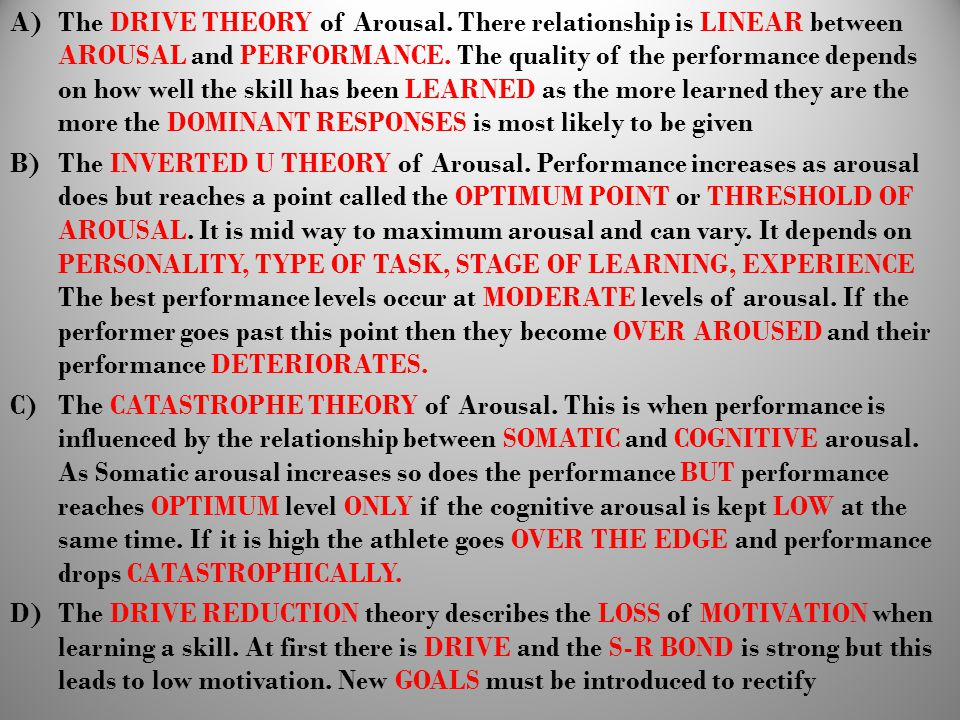 The DRIVE THEORY of Arousal