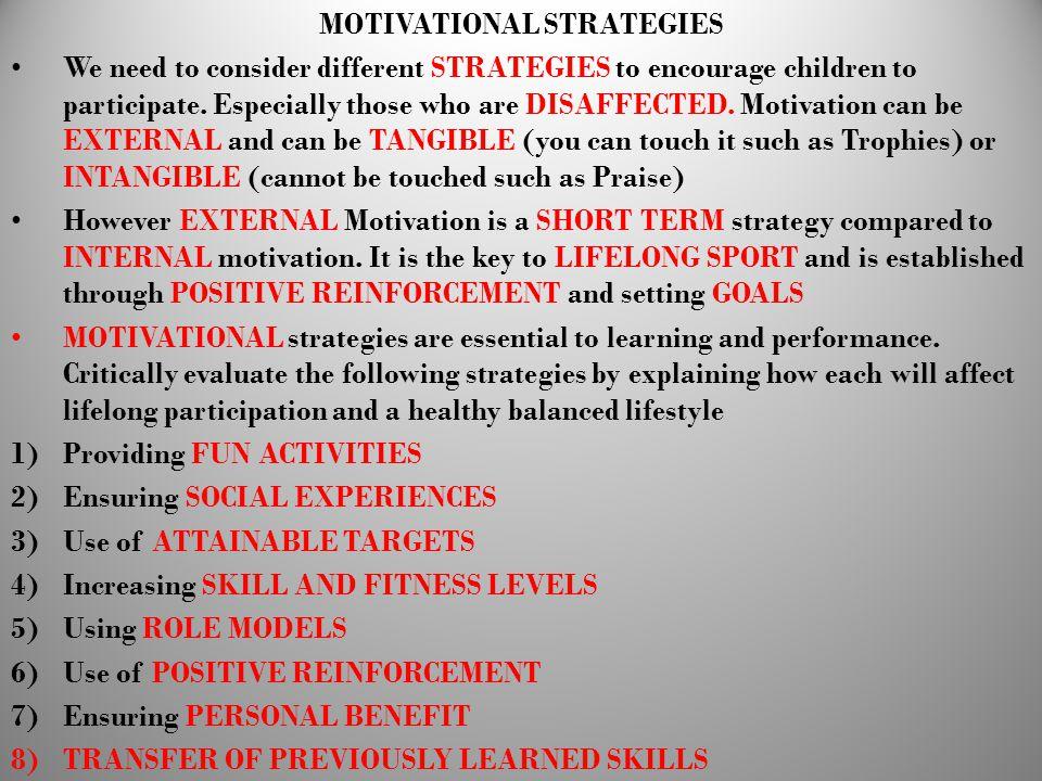 MOTIVATIONAL STRATEGIES