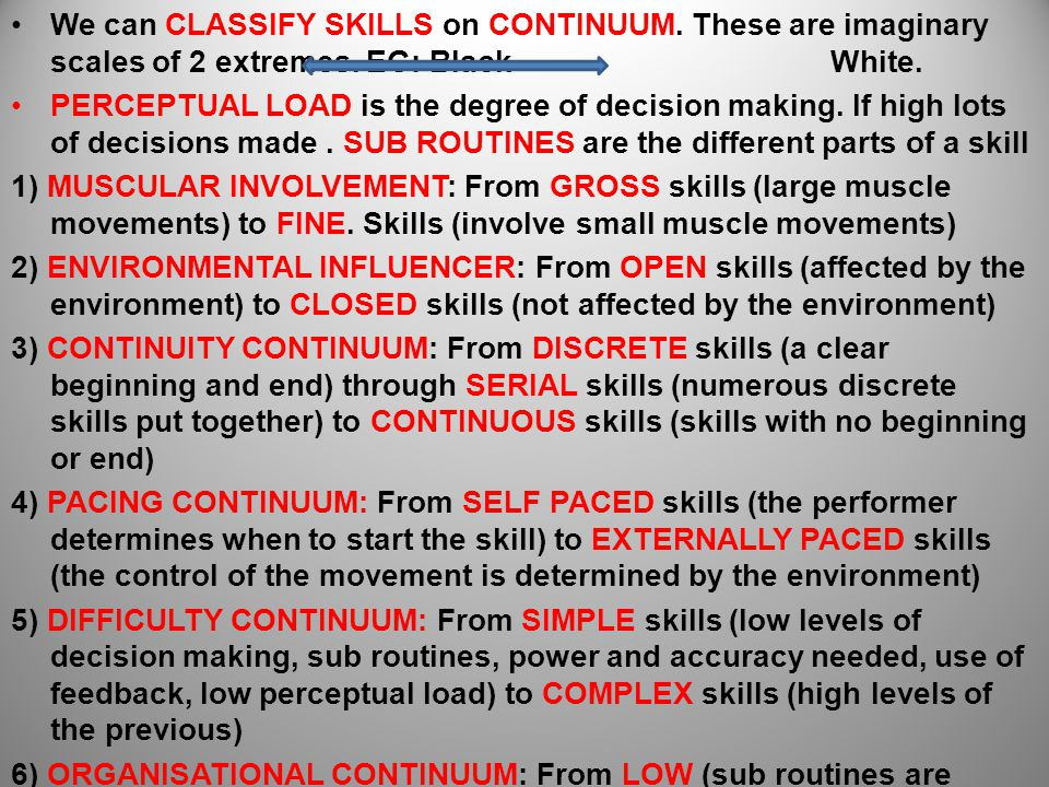 We can CLASSIFY SKILLS on CONTINUUM