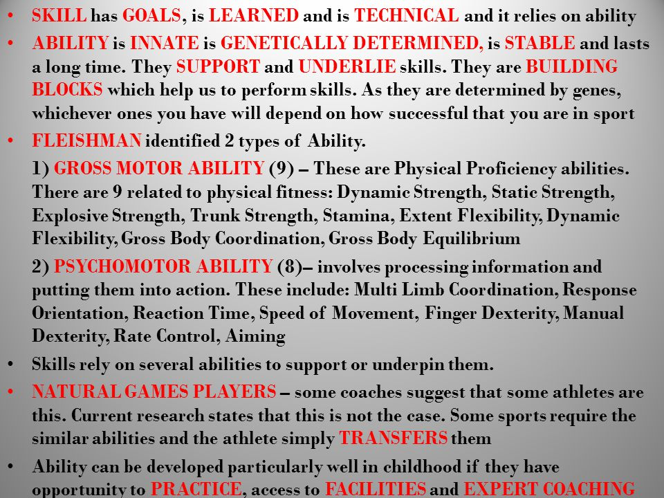 SKILL has GOALS, is LEARNED and is TECHNICAL and it relies on ability