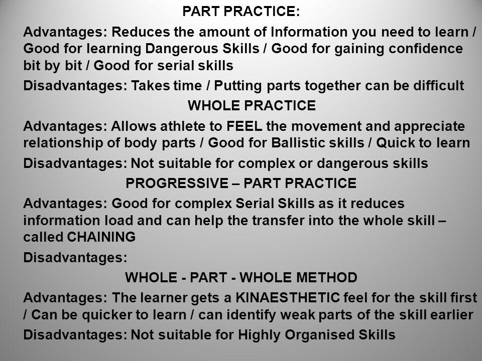 PROGRESSIVE – PART PRACTICE WHOLE - PART - WHOLE METHOD