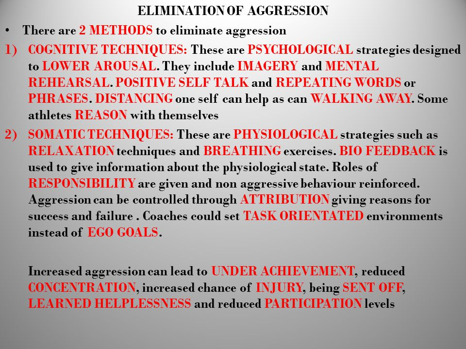 ELIMINATION OF AGGRESSION