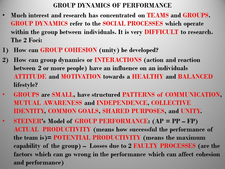 GROUP DYNAMICS OF PERFORMANCE
