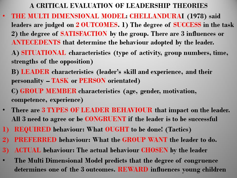 A CRITICAL EVALUATION OF LEADERSHIP THEORIES