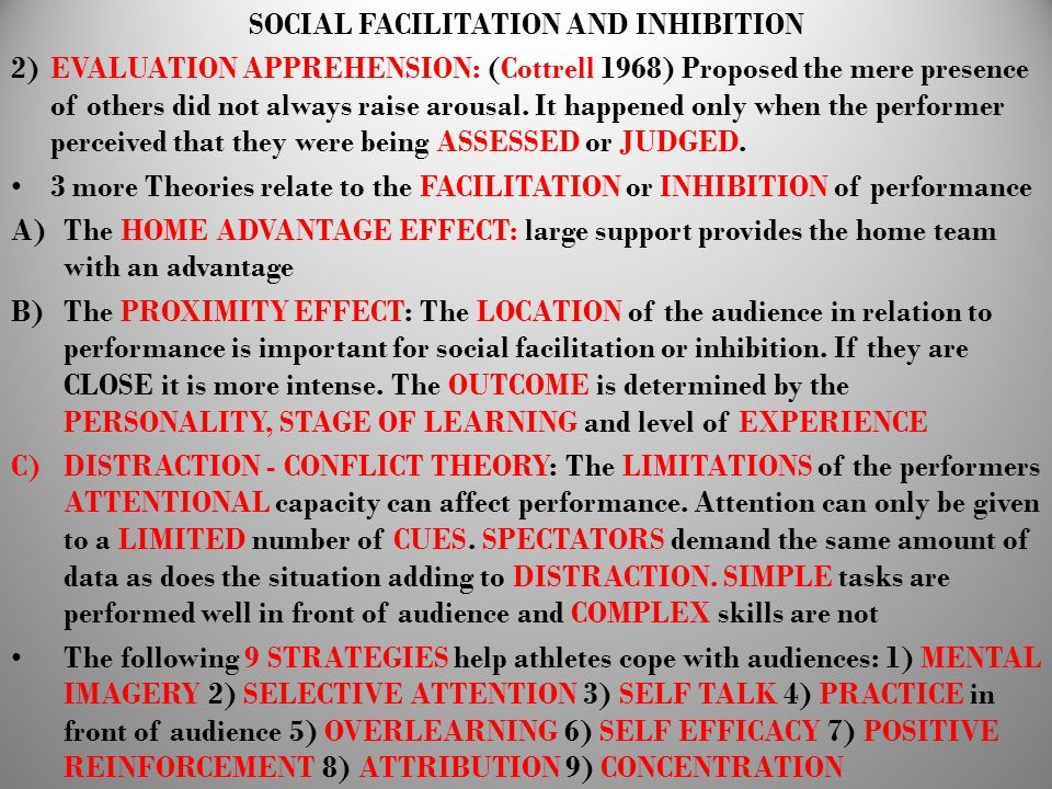 SOCIAL FACILITATION AND INHIBITION