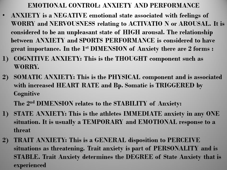 EMOTIONAL CONTROL: ANXIETY AND PERFORMANCE