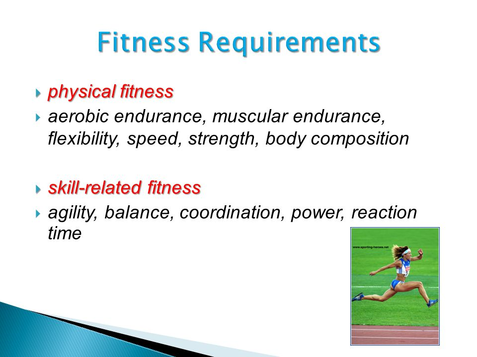 Fitness Requirements physical fitness
