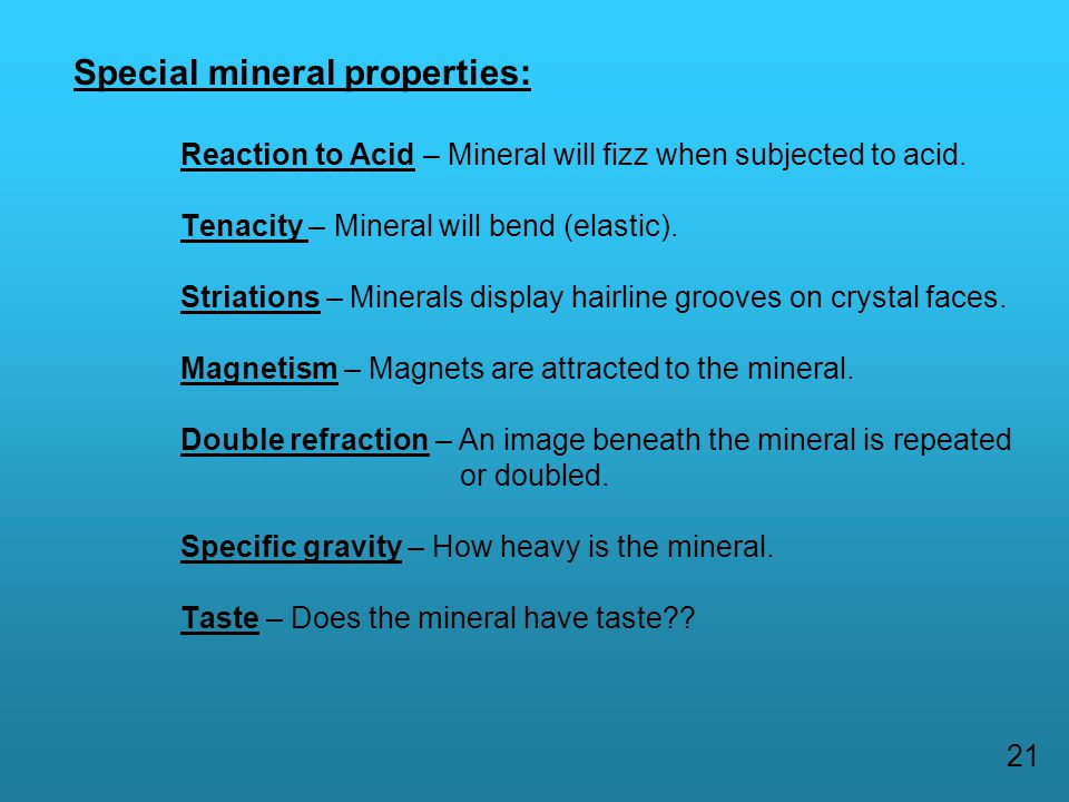 Special mineral properties: