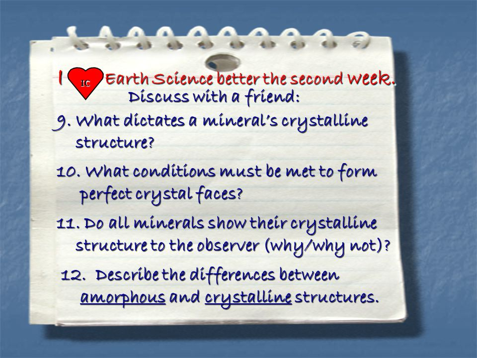 I Earth Science better the second week. Discuss with a friend: