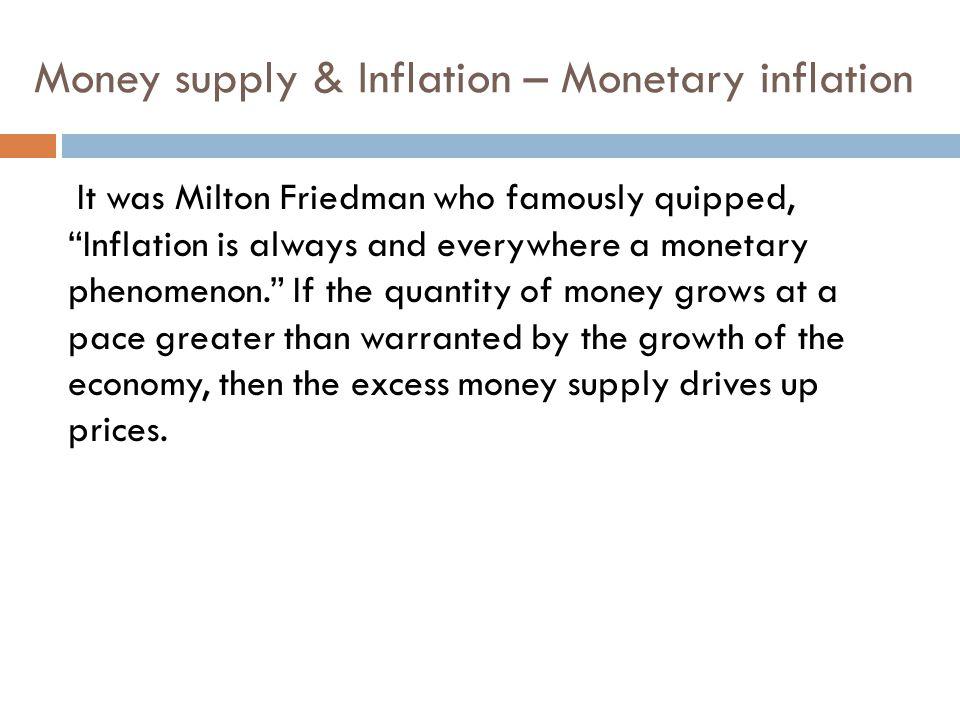 Money supply & Inflation – Monetary inflation