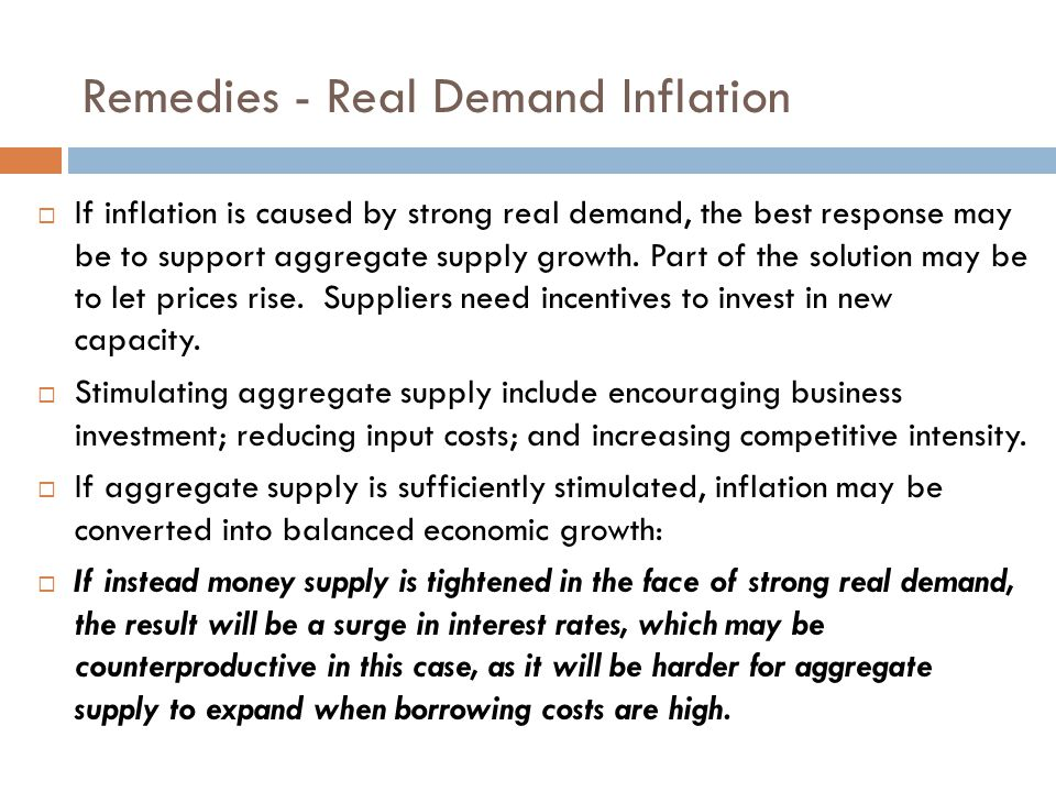 Remedies - Real Demand Inflation