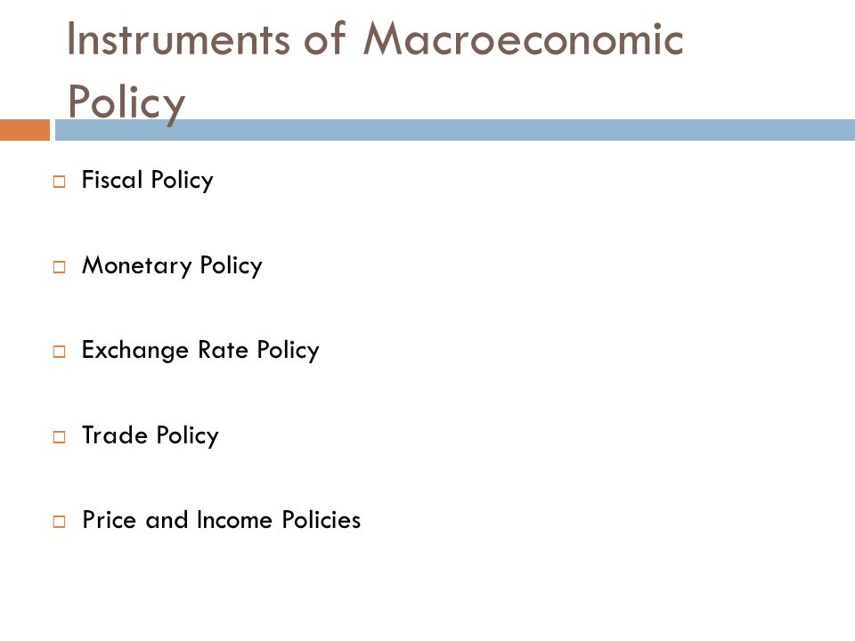 Instruments of Macroeconomic Policy