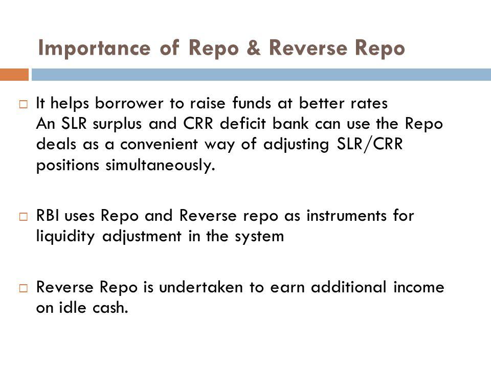 Importance of Repo & Reverse Repo