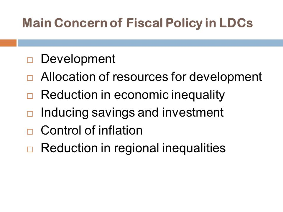 Main Concern of Fiscal Policy in LDCs