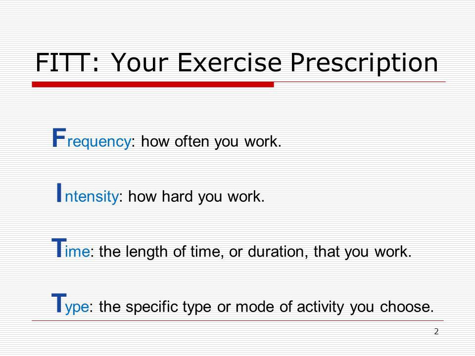 FITT: Your Exercise Prescription