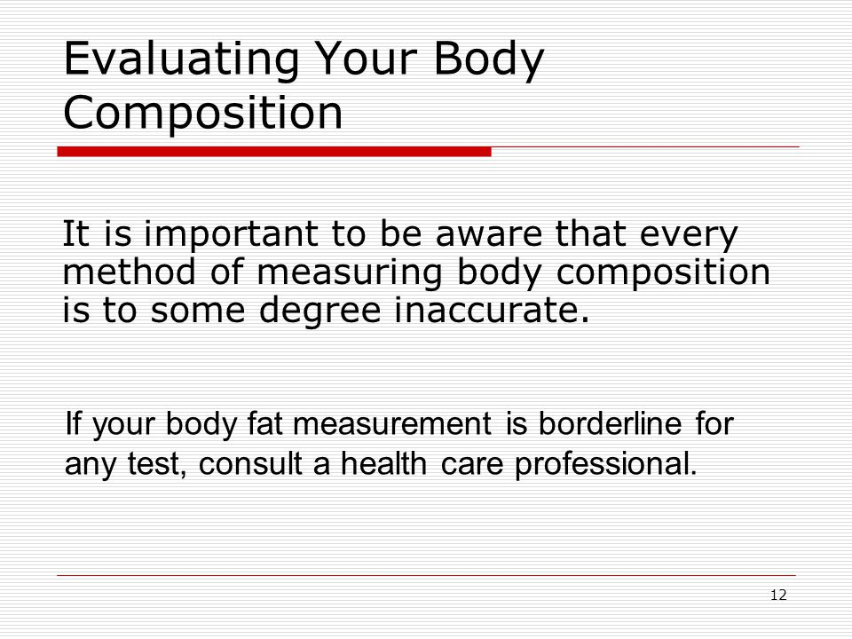 Evaluating Your Body Composition