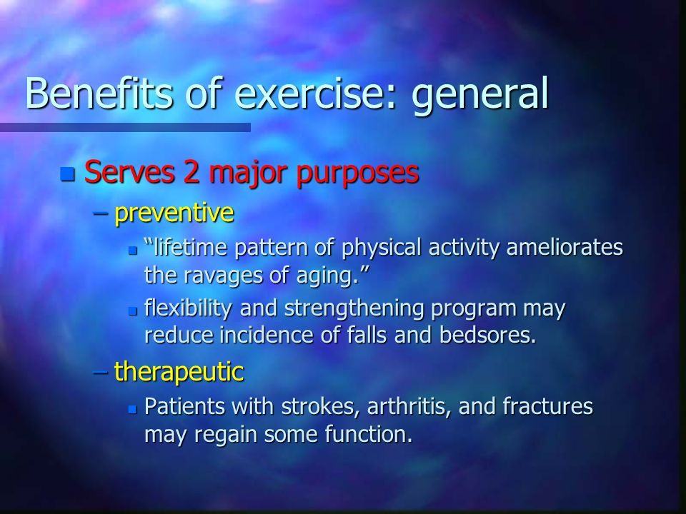 Benefits of exercise: general