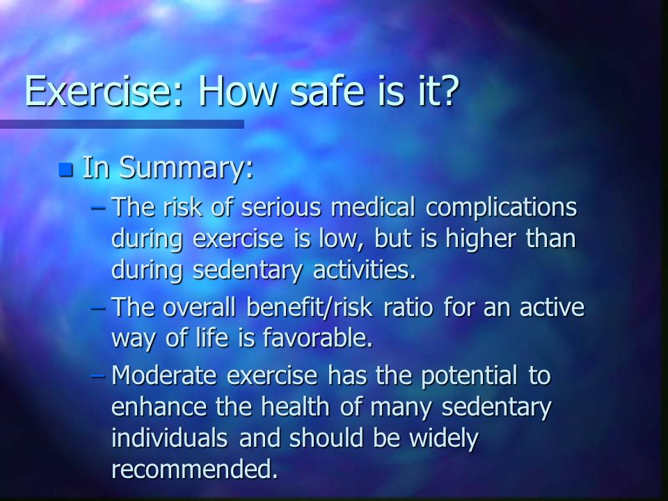 Exercise: How safe is it