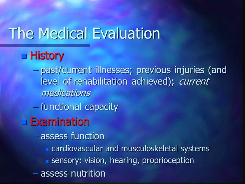 The Medical Evaluation