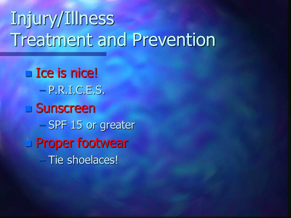 Injury/Illness Treatment and Prevention