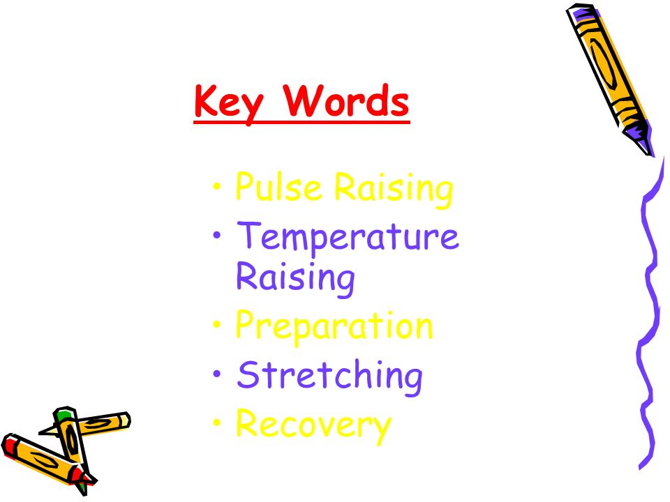 Key Words Pulse Raising Temperature Raising Preparation Stretching