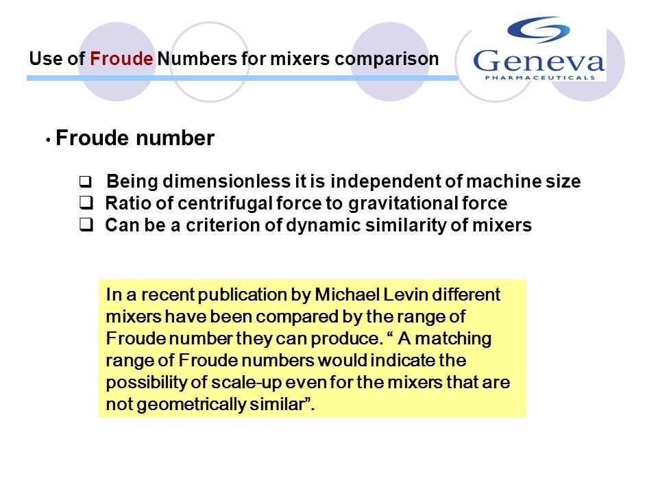 Use of Froude Numbers for mixers comparison