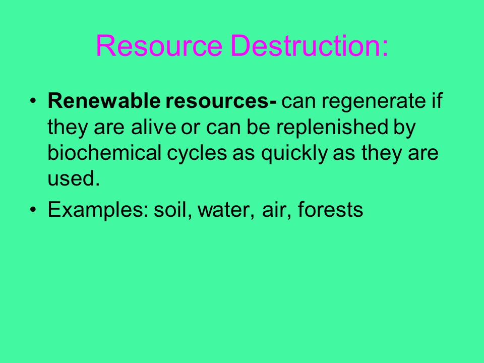 Resource Destruction: