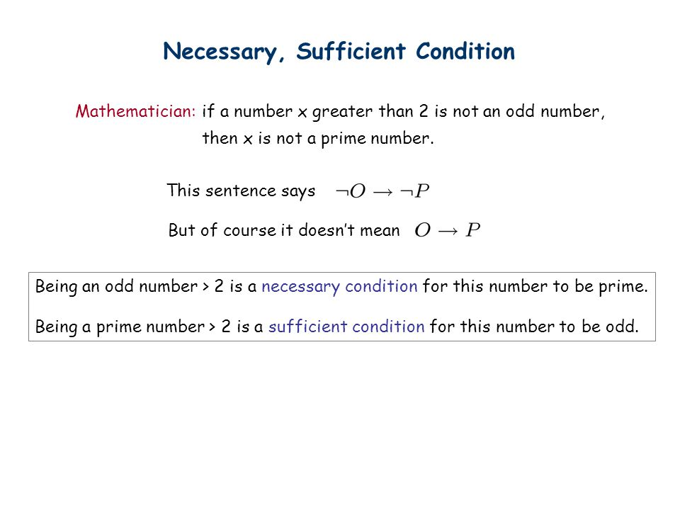 Necessary, Sufficient Condition